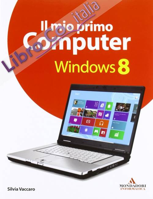 Il mio primo computer Windows 8