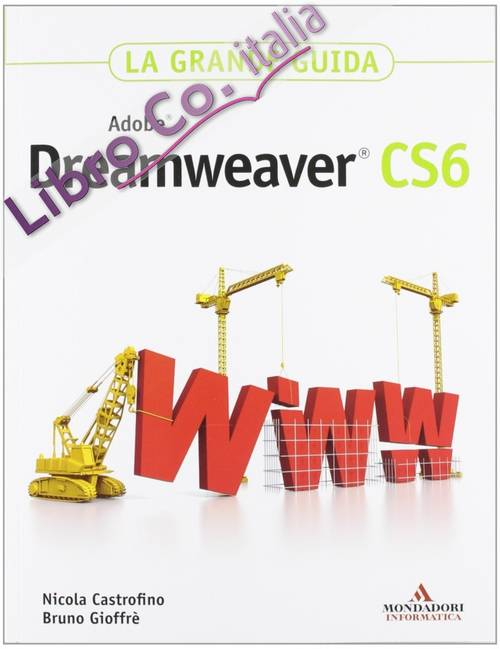 Adobe Dreamweaver CS6. La grande guida