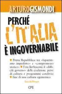Perché l'Italia è ingovernabile