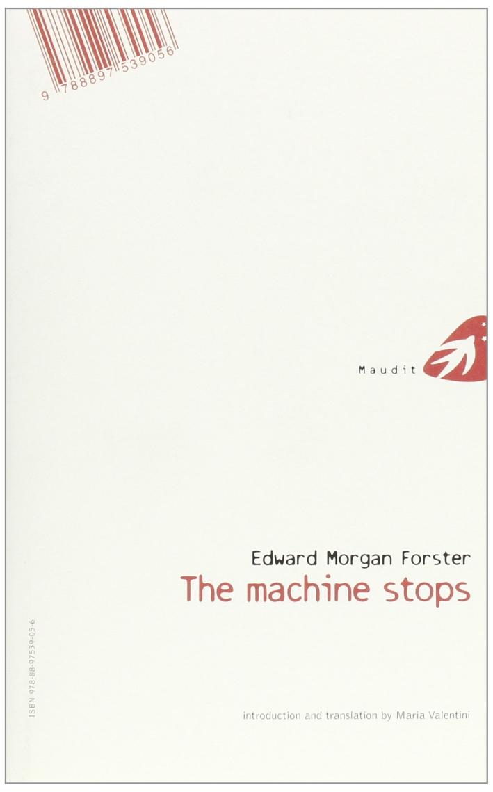 The Machine Stops. La Macchina si Ferma