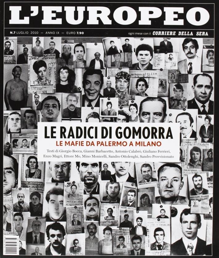 L'europeo (2010). Vol. 7: Le radici di Gomorra