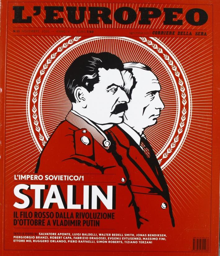L'europeo (2010). Vol. 11: L'impero sovietico. Stalin. Il filo rosso