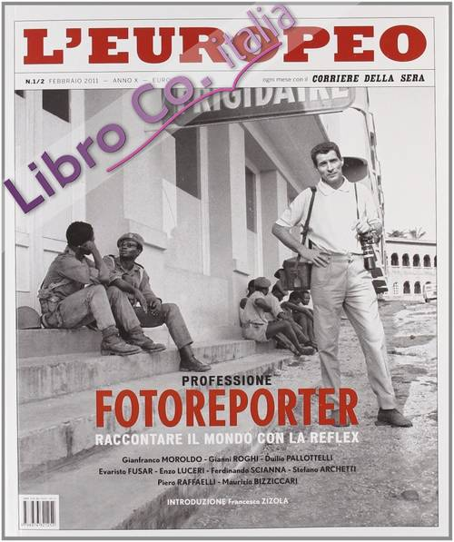 L'Europeo (2011) Vol. 1-2: Professione Fotoreporter
