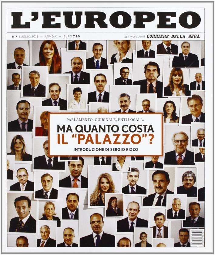 L'europeo (2011). Vol. 7: Ma quanto costa il Palazzo?