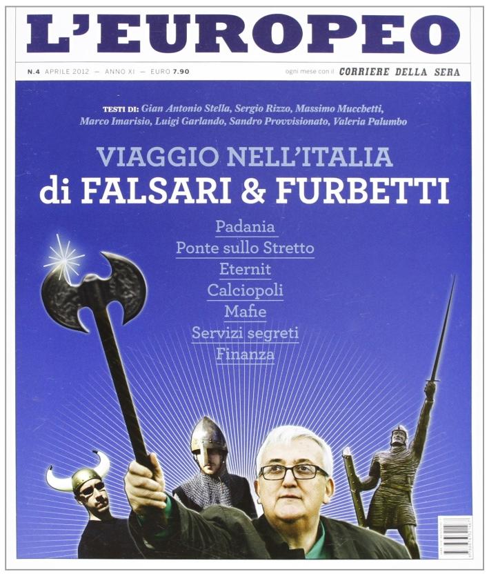 L'europeo (2012). Vol. 4: Viaggio nell'Italia dei falsari