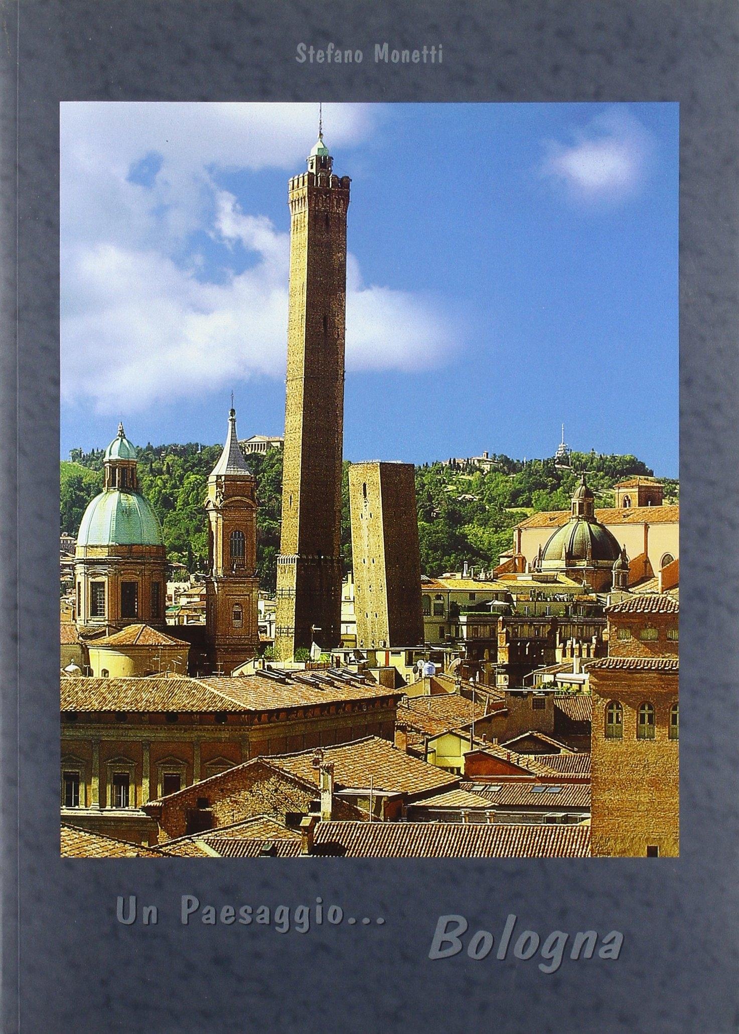 Un Paesaggio... Bologna. 2 volumi