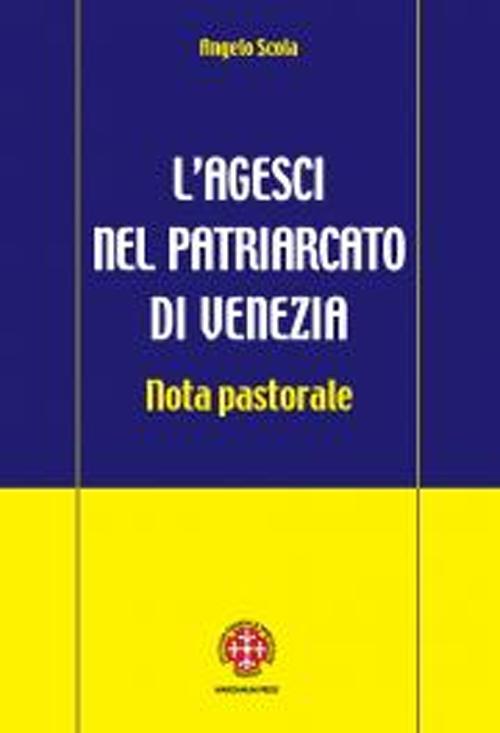L'Agesci nel Patriarcato di Venezia. Nota Pastorale