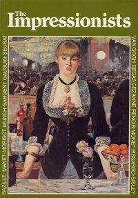 The Impressionists. [English Edition]