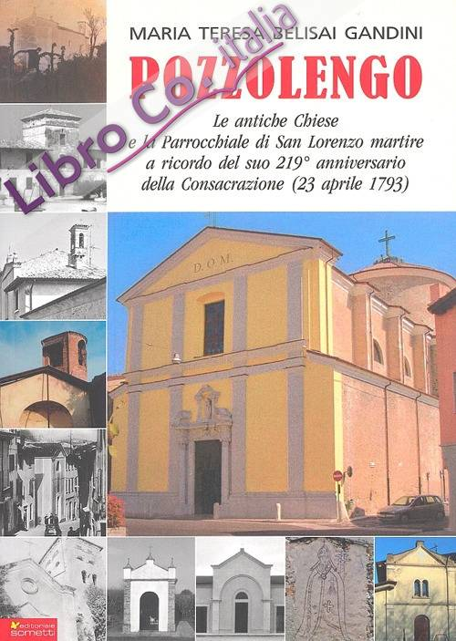 Pozzolengo, le Antiche Chiese e la Parrocchiale di S. Lorenzo Martire