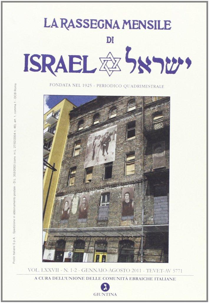 La rassegna mensile di Israel (2012) vol. 1-2: Gennaio-agosto 2011