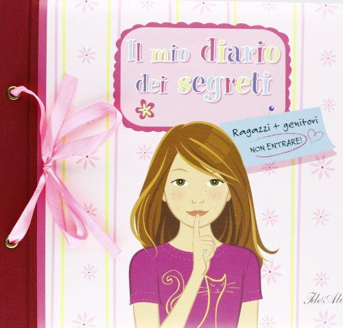 Il mio diario dei segreti. Ediz. illustrata
