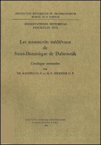 Les manuscrits médiévaux de Saint-Dominique de Dubrovnik. Catalogue sommaire