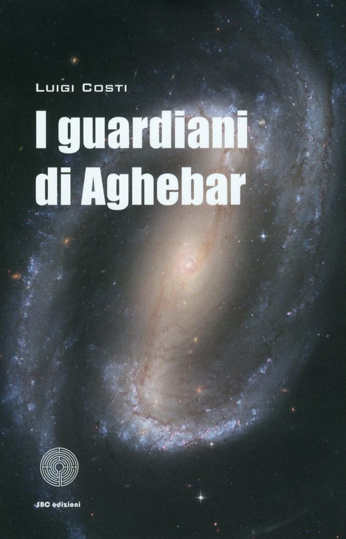 I guardiani di Aghebar