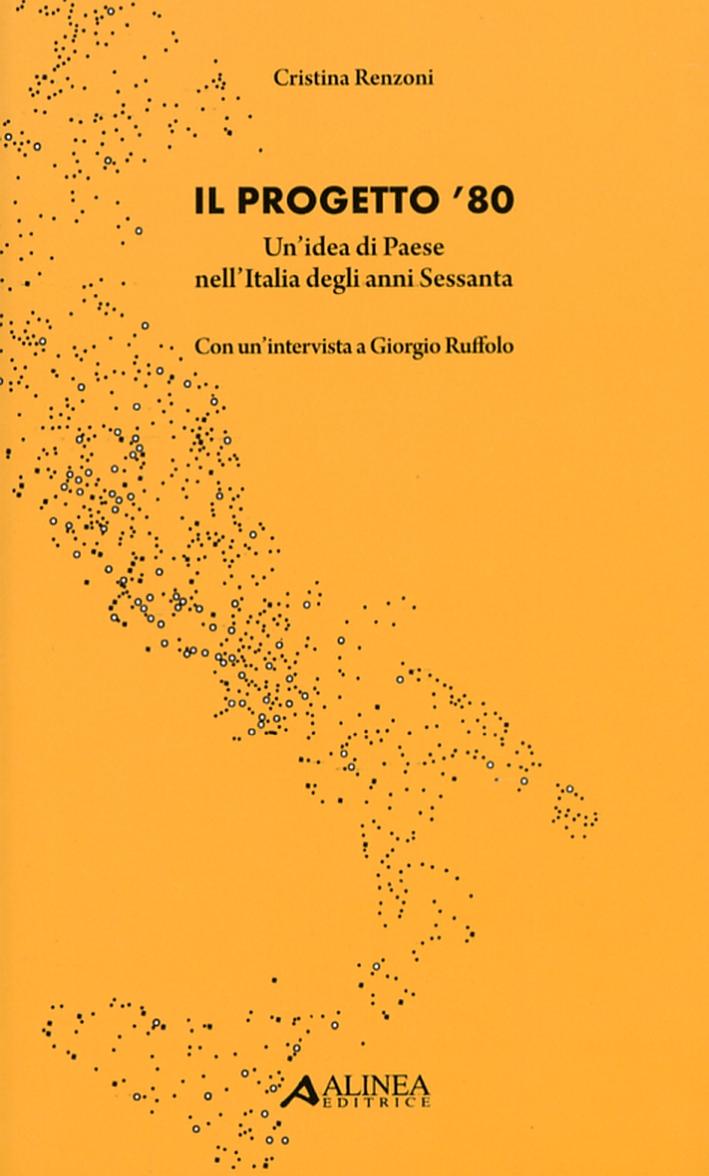 Il Progetto '80. Un'Idea di Paese nell'Italia degli Anni Sessanta