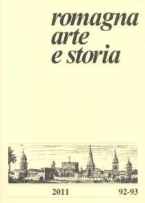 Romagna. Arte e storia. Rivista Quadrimestrale di cultura. 92-93. 2011. maggio-agosto/settembre-dicembre 2011