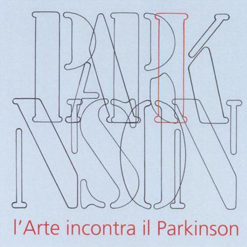 L'arte incontra il Parkinson. Catalogo della mostra