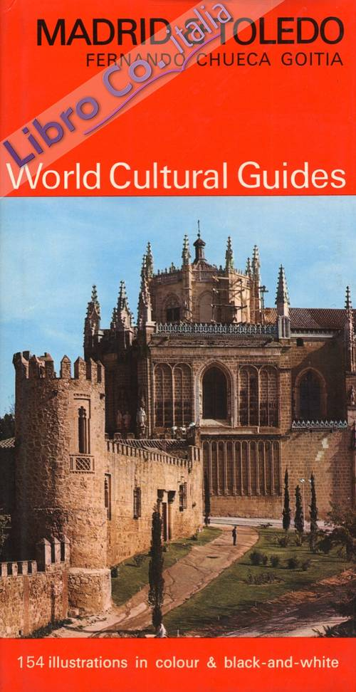 Madrid e Toledo. World Cultural Guides