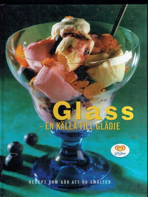 Glass-En Kalla Till Gladje