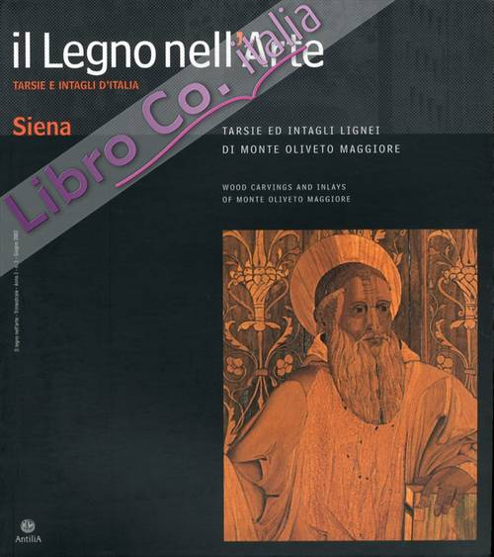 Il Legno nell'Arte. Tarsie e intagli d'Italia. Bibliografia