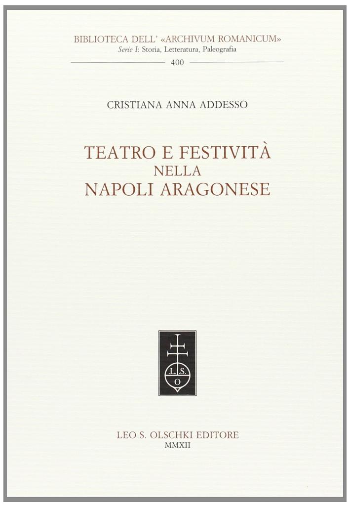 Teatro e festività nella Napoli aragonese.