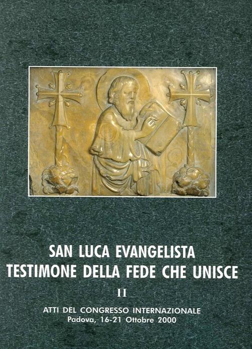 San Luca Evangelista Testimone della Fede che Unisce