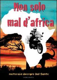 Non solo mal d'Africa. Motoraid