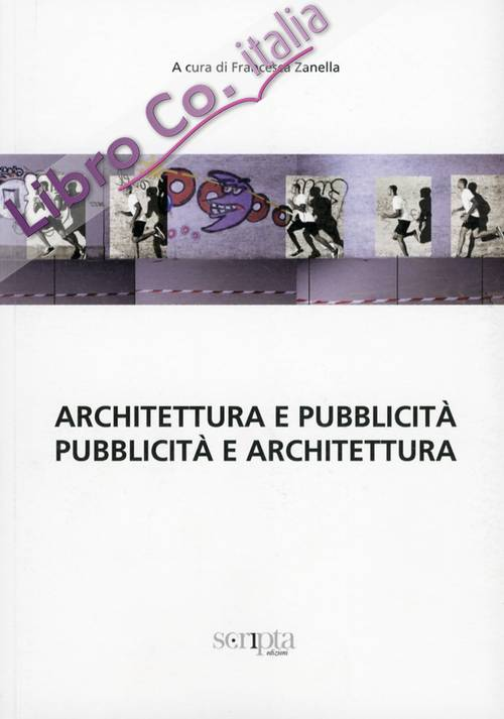 Architettura e Pubblicità. Pubblicità e Architettura