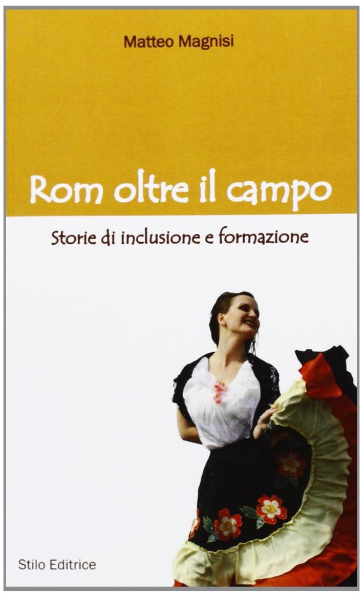 Rom oltre il campo. Storie di inclusione e formazione.