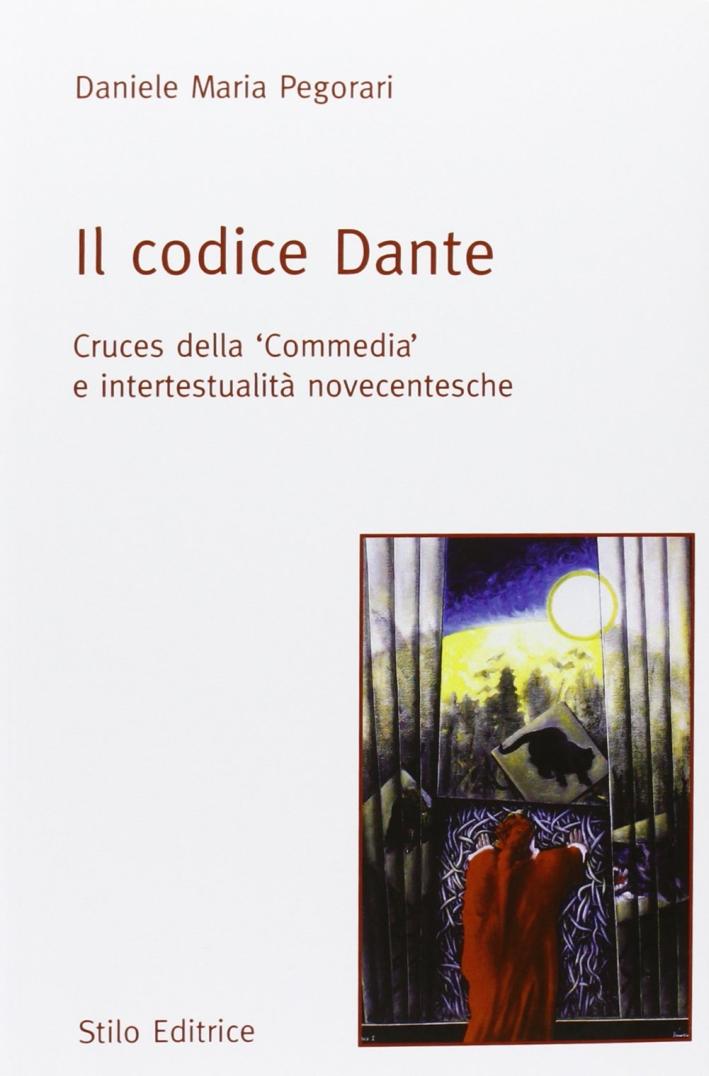 Il Codice Dante. Cruces delle