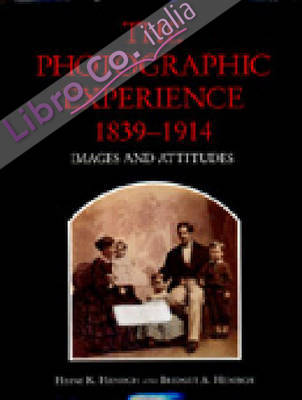 Photographic Experience, 1839-1914.