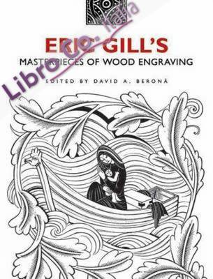Eric Gill's Masterpieces of Wood Engraving.