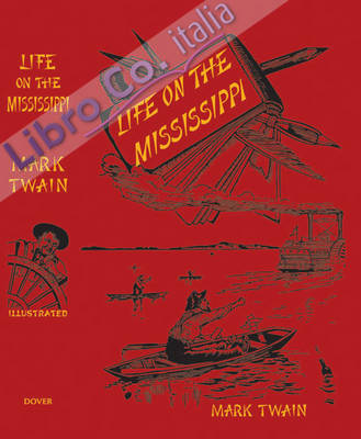 Life on the Mississippi.