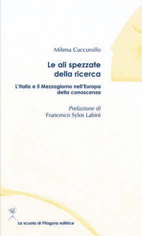 Le ali spezzate della ricerca. L'Italia e il Mezzogiorno nell'Europa della conoscenza.