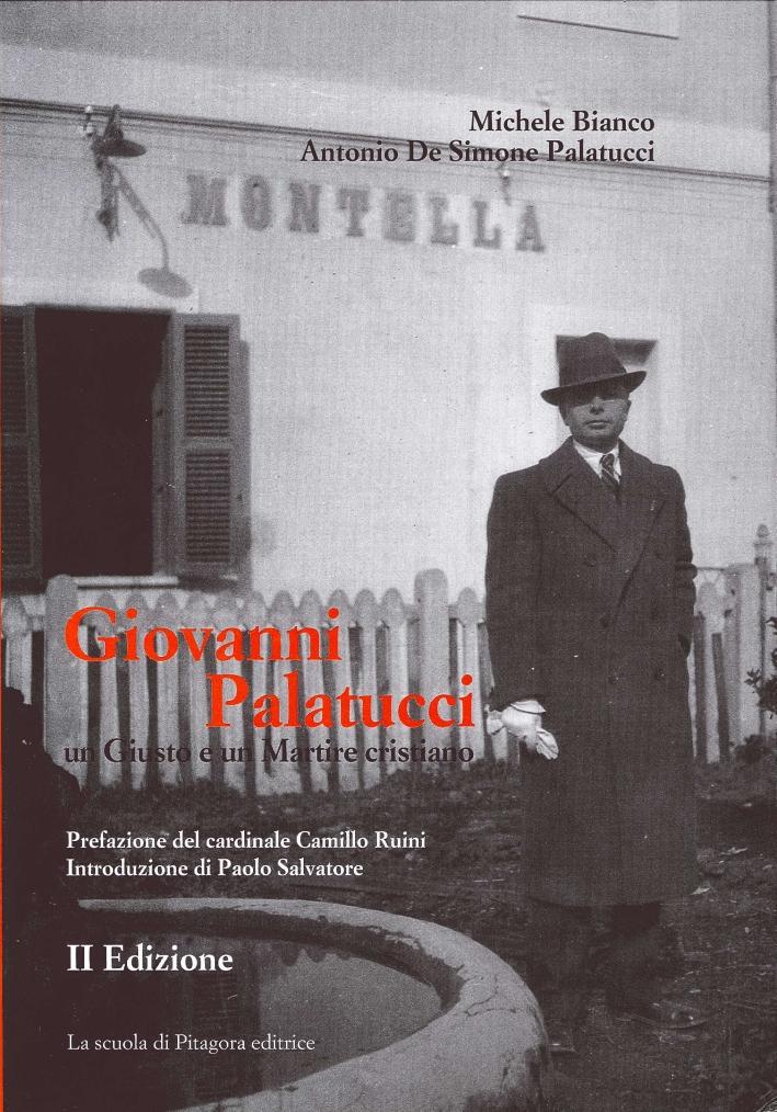 Giovanni Palatucci. Un Giusto e un Martire Cristiano