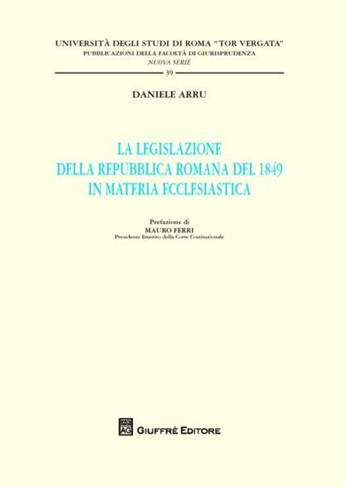 La legislazione della Repubblica romana del 1849 in materia ecclesiastica