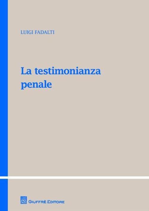 La testimonianza penale.