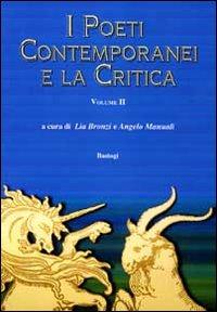 I poeti contemporanei e la critica. Vol. 2
