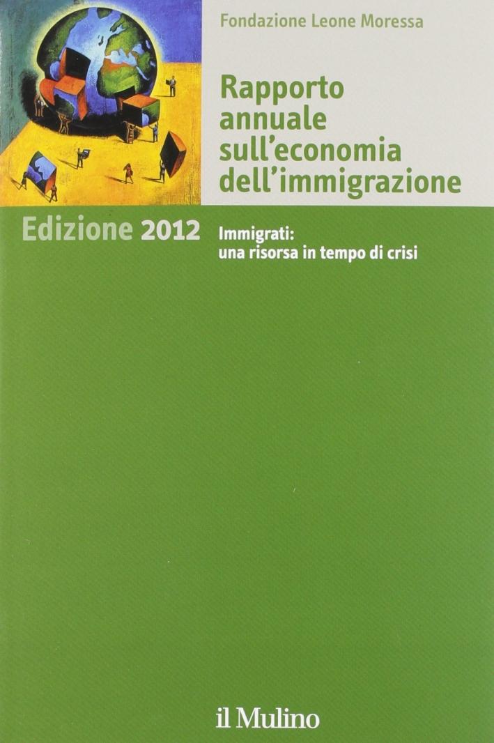 Rapporto annuale sull'economia dell'immigrazione 2012