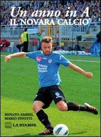 Un anno in A. Novara Calcio.
