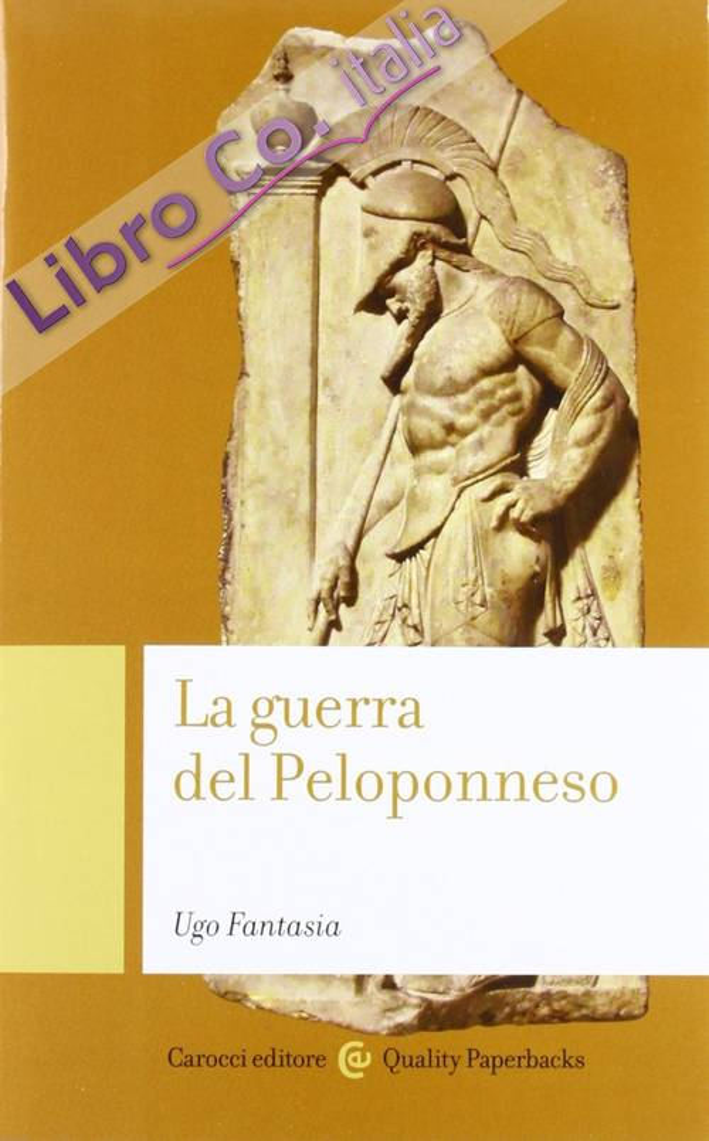 La guerra del Peloponneso.
