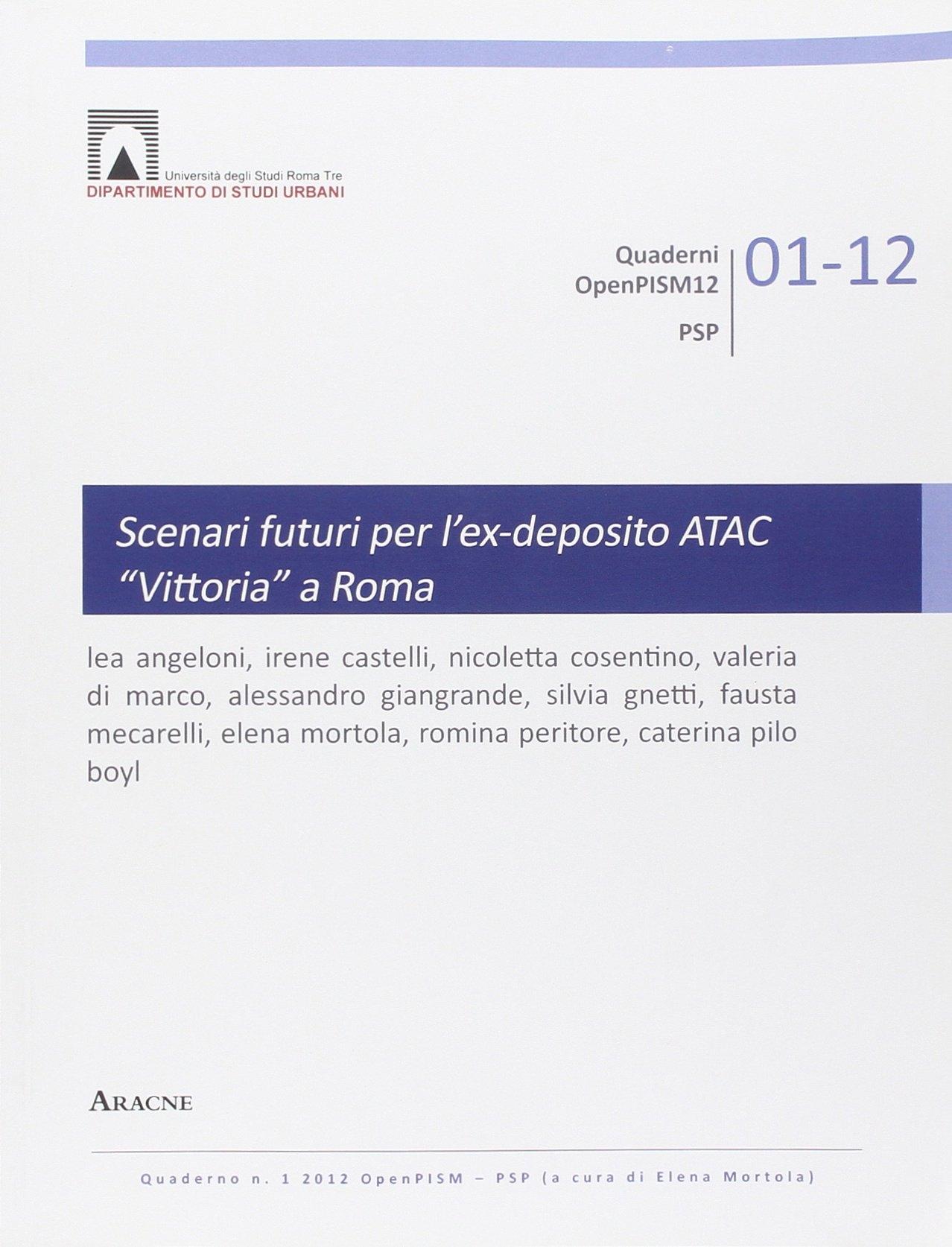Scenari futuri per l'ex-deposito ATAC Vittoria a Roma
