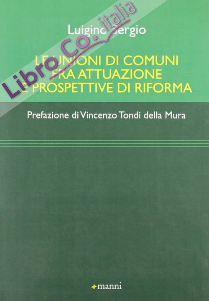 Le Unioni di Comuni fra Attuazione e Prospettive di Riforma
