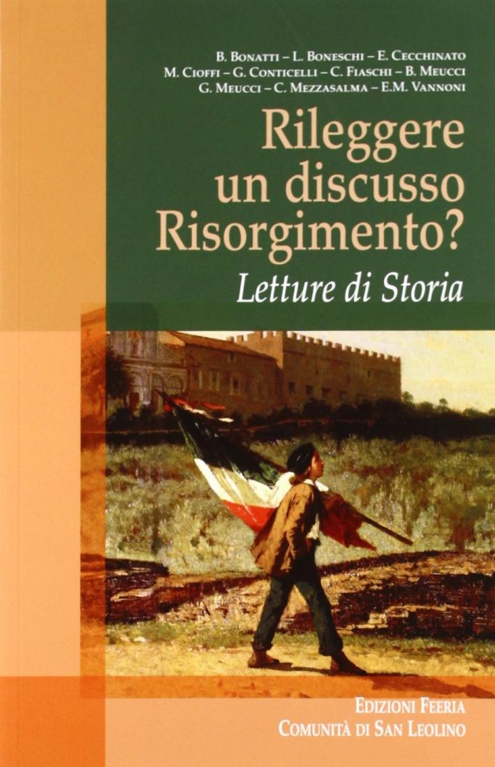 Rileggere un discusso Risorgimento? Letture di Storia.