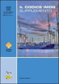 Il codice IMDG 35-2010 supplemento. La traduzione ufficiale italiana dl supplemento dell'IMDG CODE 35-2010.