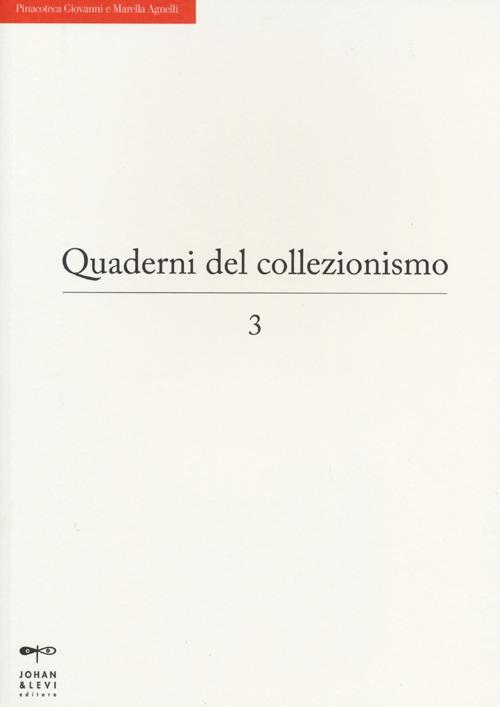 Quaderni del collezionismo. Vol. 3.