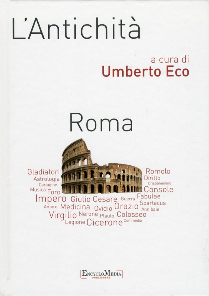 L'antichità. Roma
