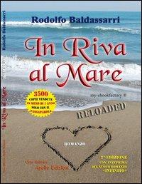 In Riva al Mare Reloaded