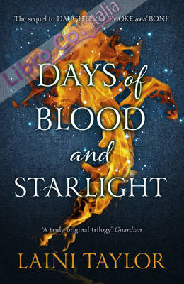 Days of Blood and Starlight.