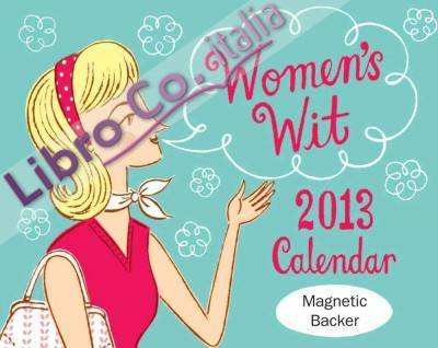 Women's Wit 2013 Mini Day-To-Day Calendar