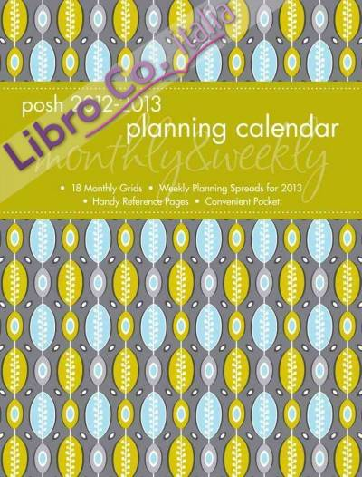 Posh: Ovals & Squiggles 2013 Monthly/Weekly Planner Calendar.